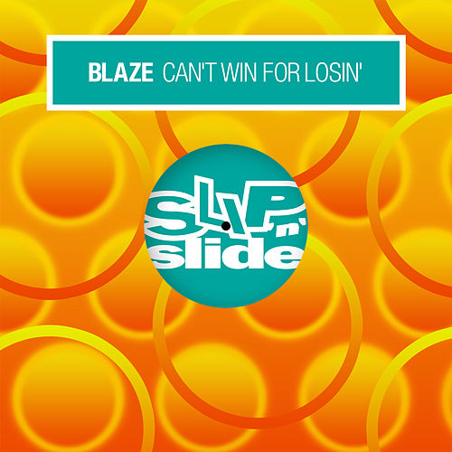 Can't Win For Losin' de La Blaze