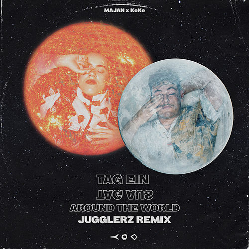 Tag ein Tag aus (Around the World) (Jugglerz Remix) de Majan