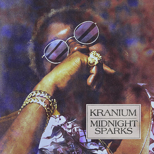 Midnight Sparks by Kranium