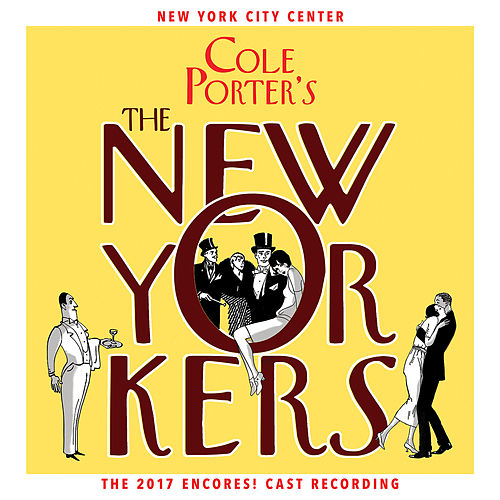 Cole Porter's The New Yorkers (2017 Encores! Cast Recording) von LA ジャズ・トリオ