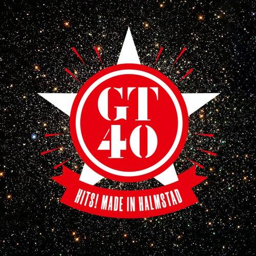 GT40 Hits! Made in Halmstad von Gyllene Tider