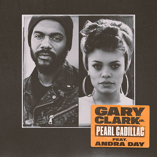 Pearl Cadillac (feat. Andra Day) by Gary Clark Jr.