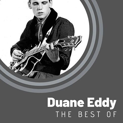 The Best of Duane Eddy de Duane Eddy