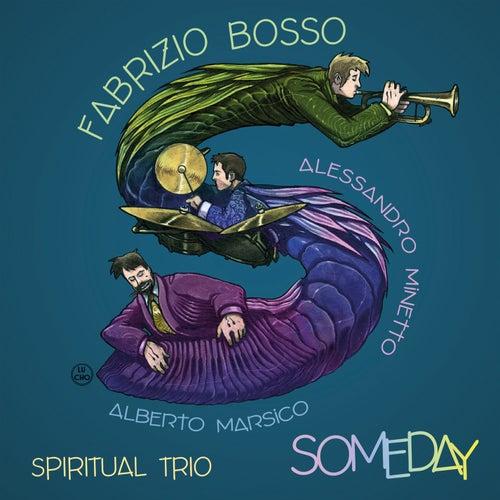 Someday de Fabrizio Bosso Spiritual Trio