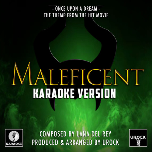 Once Upon A Dream (From 'Maleficent') (Karaoke Version) by Urock
