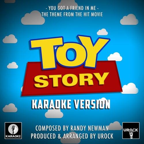 You Got A Friend In Me (From 'Toy Story') (Karaoke Version) by Urock