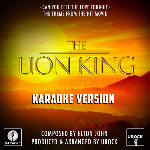 Can You Feel The Love Tonight (From 'The Lion King') (Karaoke Version) von Urock