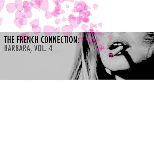 The French Connection: Barbara, Vol. 4 de Barbara