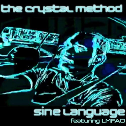Sine Language (EP) by The Crystal Method