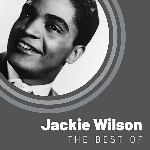 The Best of Jackie Wilson van Jackie Wilson