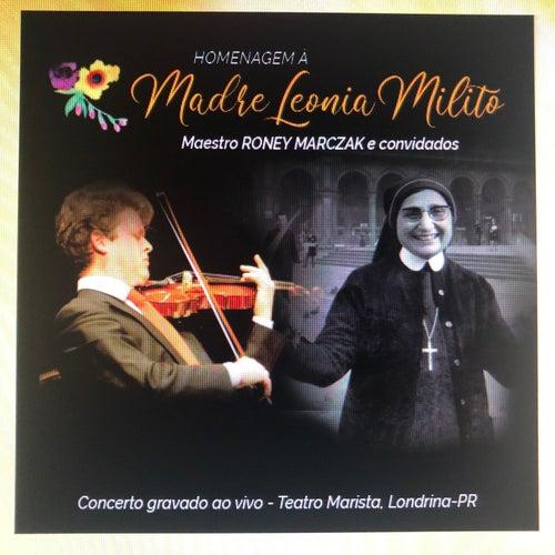 Concerto Roney Marczak Em Homenagem À Madre Leonia Milito by Roney Marczak