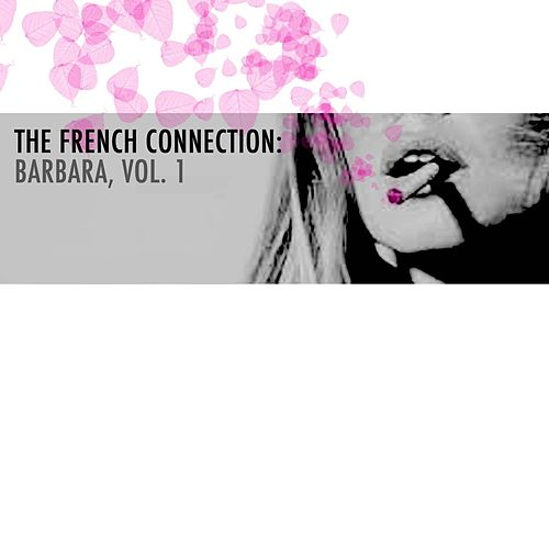 The French Connection: Barbara, Vol. 1 de Barbara