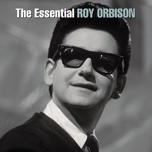 The Essential Roy Orbison by Roy Orbison