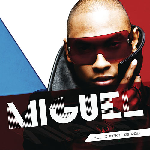 All I Want Is You de Miguel