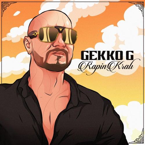 Rapin Kralı de Gekko - G