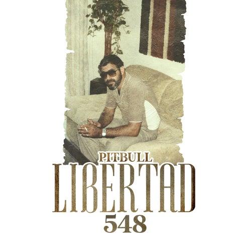 Libertad 548 von Pitbull
