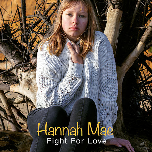 Fight for Love by Hannah Mae