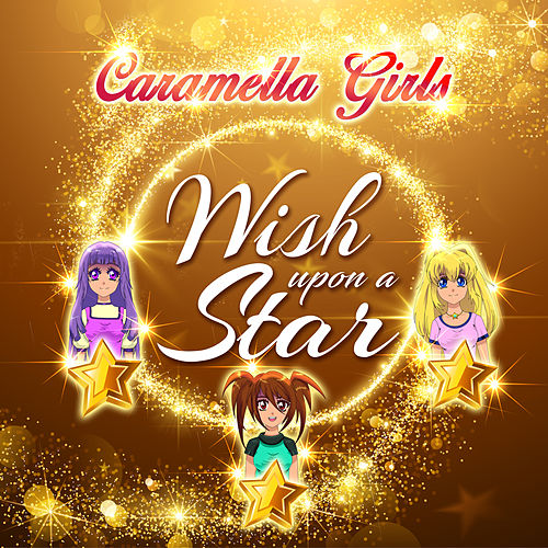 Wish Upon a Star de Caramella Girls