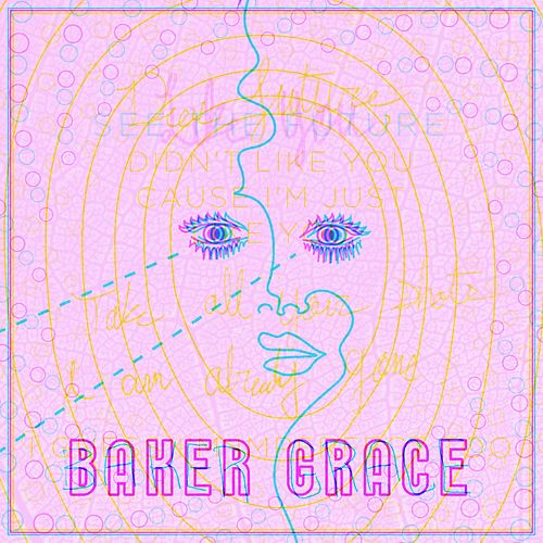 See The Future / Like You by Baker Grace