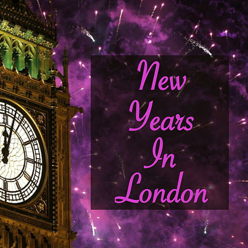 New Years in London von Various Artists