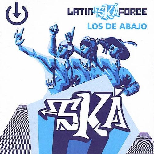 Latin Ska Force de Los De Abajo