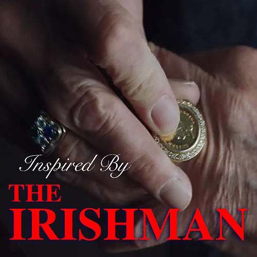 Inspired By 'The Irishman' by Various Artists
