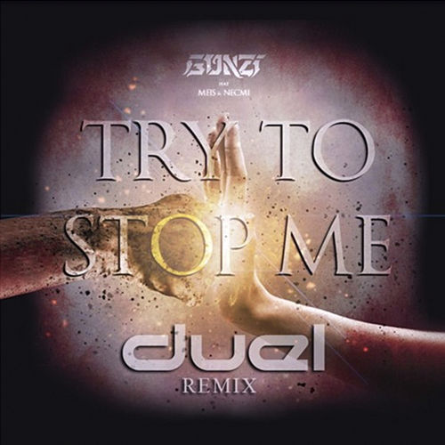 Try To Stop Me (Remix) von Duel Music