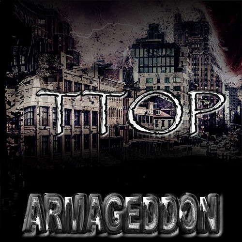 Armageddon by T-Top