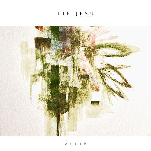 Pie Jesu by Ällie