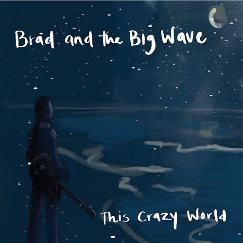 This Crazy World by Brad