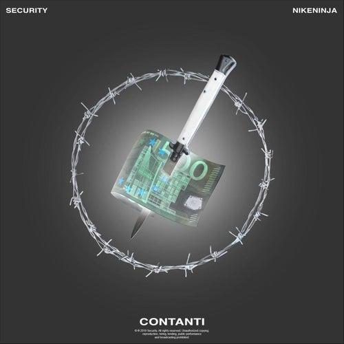 Contanti (feat. NIKENINJA) by SECURITY