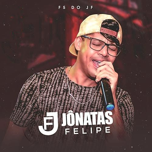 F5 do Jf de Jônatas Felipe