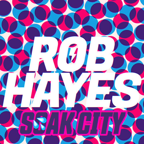 Soak City di Rob Hayes