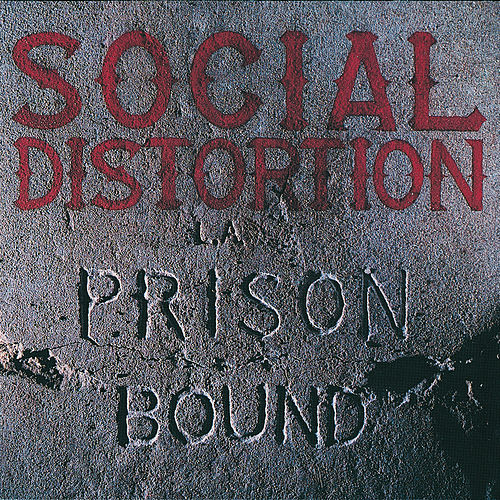 Prison Bound de Social Distortion