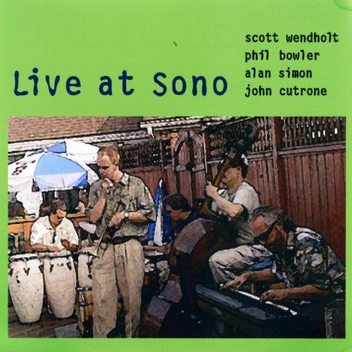 Live at Sono (feat. Scott Wendholt, Phil Bowler & John Cutrone) by Alan Simon