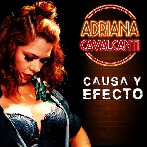 Causa y Efecto de Adriana Cavalcanti