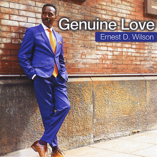Genuine Love by Ernest D. Wilson