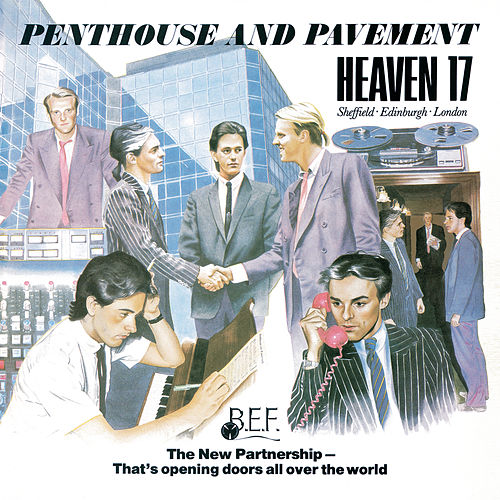 Penthouse And Pavement (Special Edition) von Heaven 17