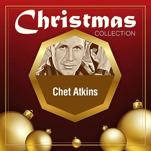 Christmas Collection by Chet Atkins