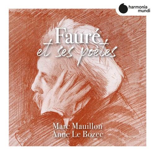 Fauré et ses poètes by Marc Mauillon