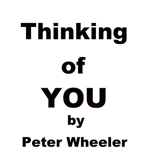 Thinking of You de Peter Wheeler