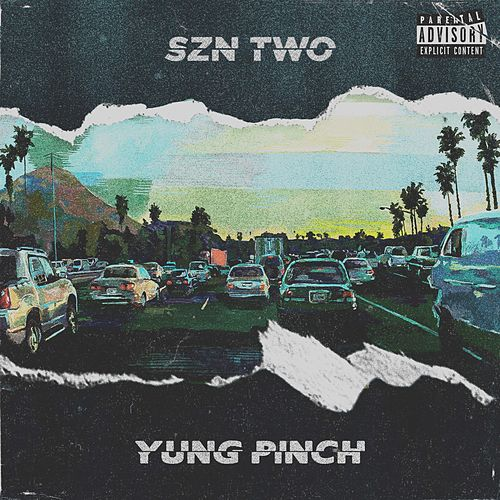 4everfriday Szn Two von Yung Pinch