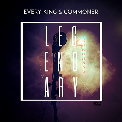 Legendary by Every King