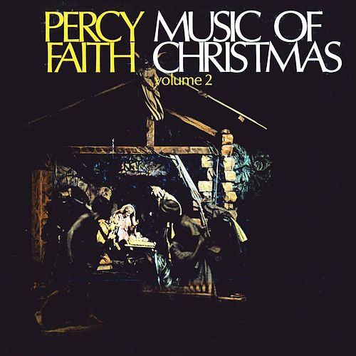 Music Of Christmas Volume 2 von Percy Faith