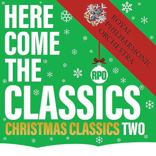 Here Come The Classics, Christmas Classics, Vol. 2 de Royal Philharmonic Orchestra