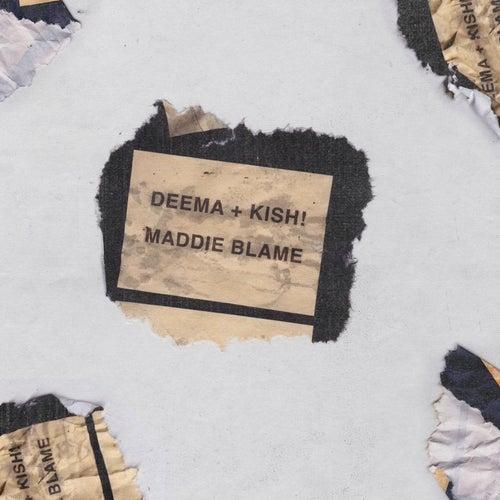 Maddie & Blame de Deema