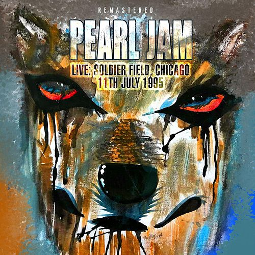Remastered - Live: Soldier Field, Chicago 11th July 1995 de Pearl Jam