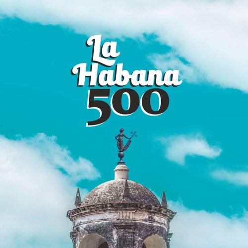 La Habana 500 by Various Artists