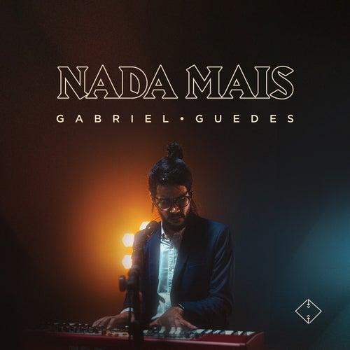 Nada Mais de Gabriel Guedes de Almeida