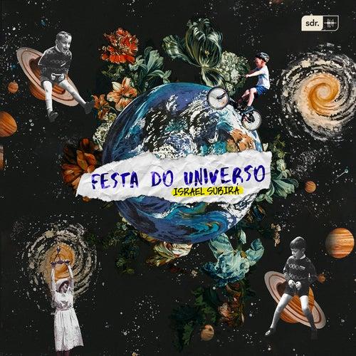 Festa Do Universo de Israel Subira